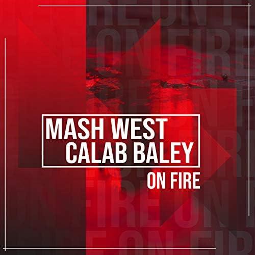 Mash West & Calab Baley