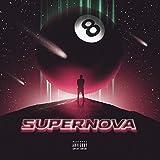 Super Nova 8 [Explicit]