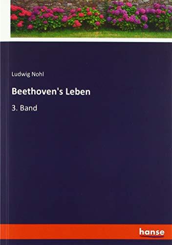 Beethoven's Leben: 3. Band