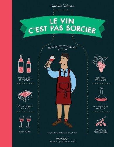 Le vin c'est pas sorcier de Neiman, Ophélie (2013) Cartonné