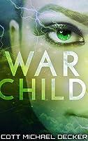 War Child: Large Print Hardcover Edition