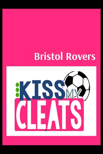 Bristol Rovers: Blush Notes, Bristol Rovers FC Personal Journal, Bristol Rovers Football Club, Bristol Rovers FC Diary, Bristol Rovers FC Planner, Bristol Rovers FC
