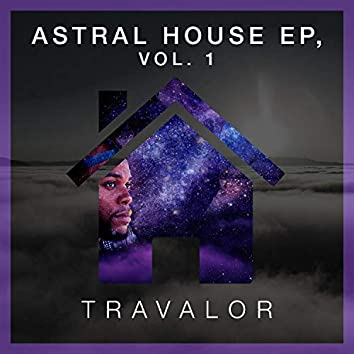 Astral House EP, Vol. 1