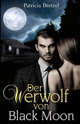 Der Werwolf von Black Moon: Kingdom of Werewolves