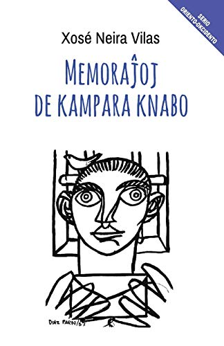 Memorajhoj de kampara knabo (Romantraduko en Esperanto) (Esperanto Edition) (Paperback)