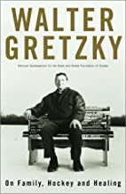 Walter Gretzky: On Family, Hockey and Healing