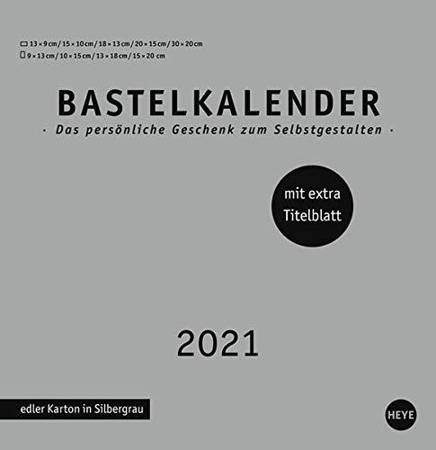 Bastelkalender 2021 Premium silbergrau groß - edler Karton in Silbergrau - mit extra Titelblatt und Monatskalendarium - Format 32 x 33 cm