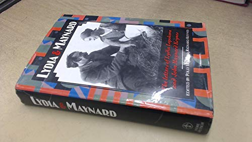 Lydia and Maynard: Letters of Lydia Lopokova and John Maynard Keynes