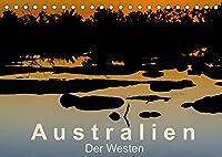 Australien - Der Westen (Tischkalender 2022 DIN A5 quer): Unendliche Weiten, eine wilde Natur und nur wenige Menschen ... (Monatskalender, 14 Seiten )