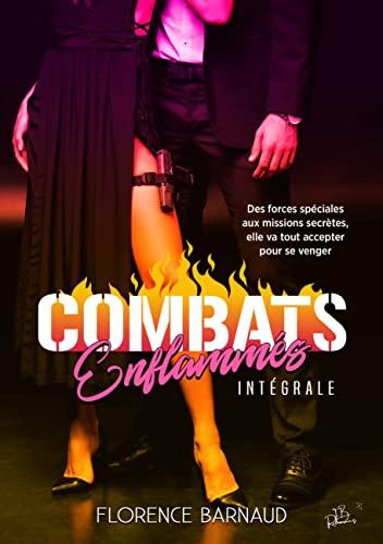 Combats Enflammés (L'intégrale): Une romance à suspense intense et envoûtante