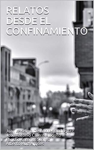 RELATOS DESDE EL CONFINAMIENTO