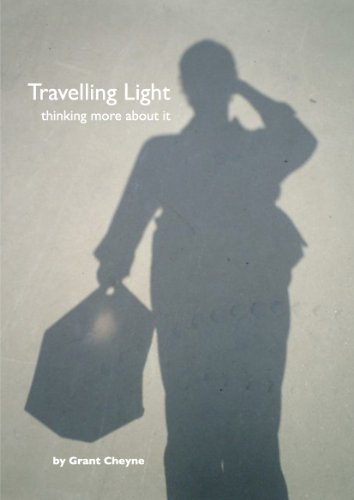 Travelling Light : thinking more about it