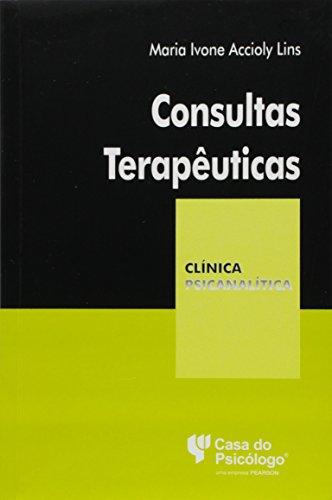 Consultas Terapeuticas - Uma Pratica Clinica De D. W. Winnicott