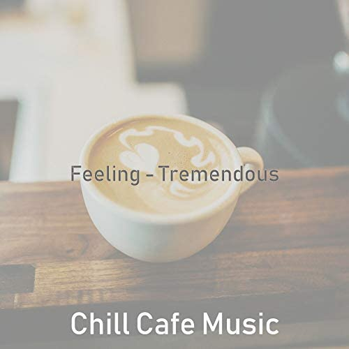 Chill Cafe Music