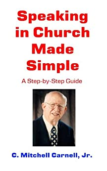 Speaking In Church Made Simple by [C. Mitchell Carnell, Michael Carnell]