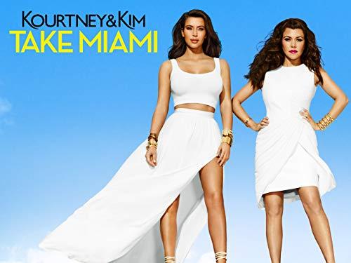 Kourtney & Kim Take Miami - Season 2