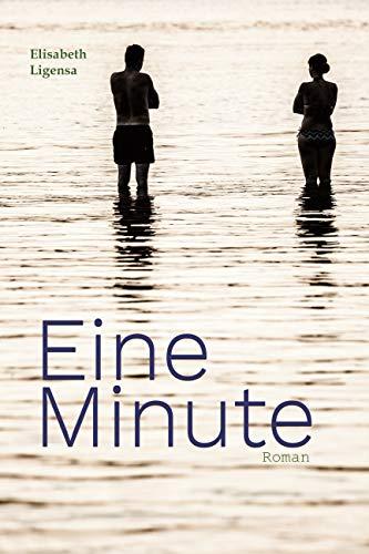 Eine Minute: Roman