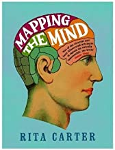 By Rita Carter - Mapping the Mind (First Edition, Revised and Updated Edition) (7/19/10)