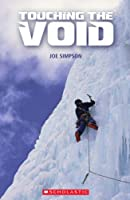 Touching the Void (Scholastic Readers)