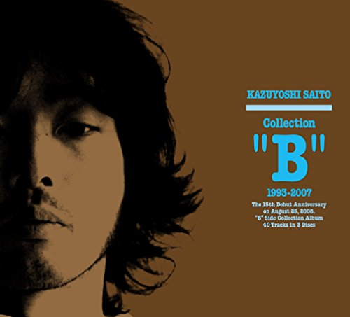 """Collection """"B"""" 1993〜2007"""