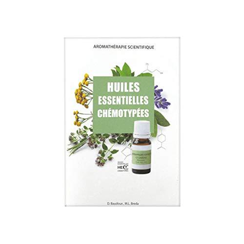 Livret huiles essentielles chémotypées et leurs synergies, HECT, édition 2018