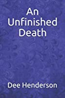 An Unfinished Death 197324859X Book Cover