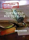 Guet-apens rue des Juifs: Première enquête d'Augustin Duroch