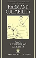 Harm and Culpability (Oxford Monographs on Criminal Law & Justice)