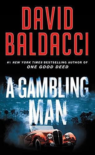 A Gambling Man (An Archer Novel Book 2) by [David Baldacci]