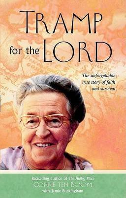 [Tramp for the Lord] (By: Corrie Ten Boom) [published: December, 2002]