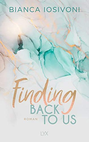 Finding Back to Us (Was auch immer geschieht, Band 1)
