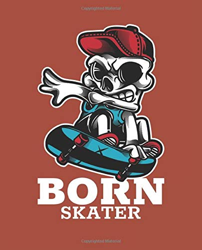 Born Skater: Blank Wide Ruled Composition Notebook