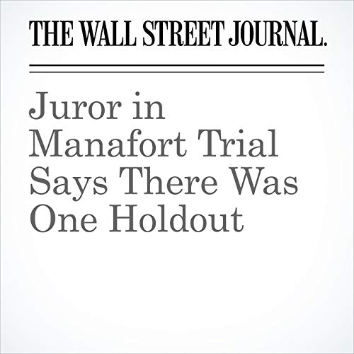 Juror in Manafort Trial Says There Was One Holdout copertina