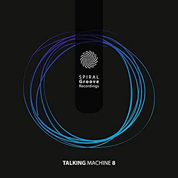 Talking Machine 8