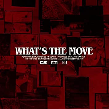 WHAT'S THE MOVE (feat. Rayne Carter)