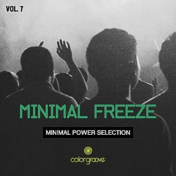 Minimal Freeze, Vol. 7 (Minimal Power Selection)