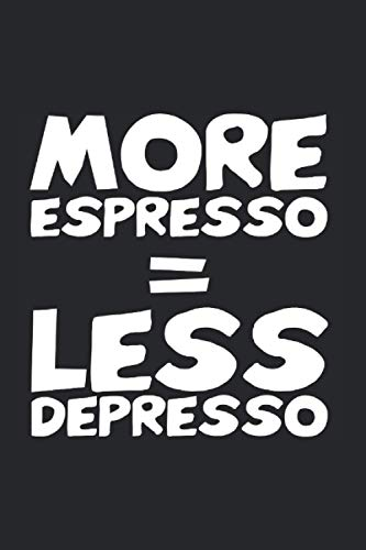 MORE ESPRESSO = LESS DEPRESSO: Kaffee Kalender A5 I 6x9 Terminplaner zum Notieren und Planen I Jahreskalender 120 Seiten Lustige Sprüche Kaffeetrinker