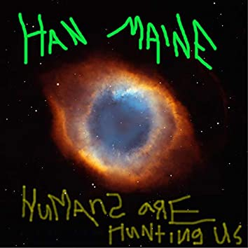 Humans Are Hunting Us (feat. Auver)