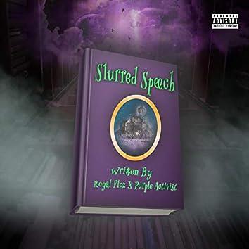 Slurred Speech