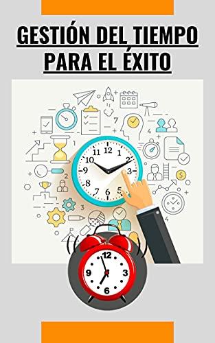 Gestión del tiempo para el éxito