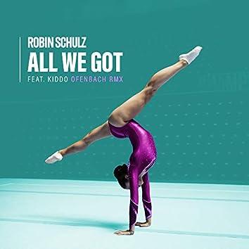 All We Got (feat. KIDDO) [Ofenbach Remix]