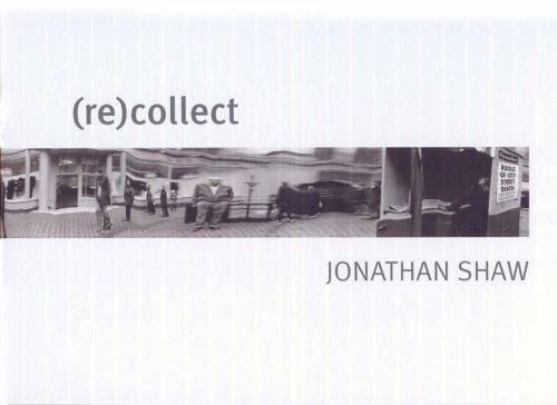 (re)collect Jonathan Shaw