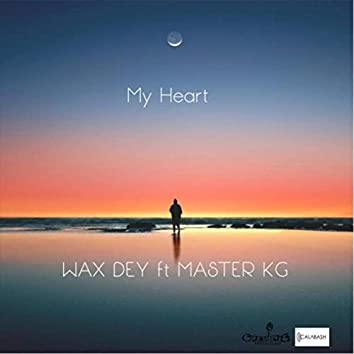 My Heart (feat. Master Kg)