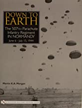 Down to Earth: The 507th Parachute Infantry Regiment in Normandy