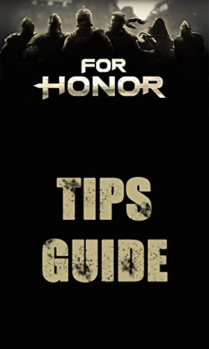 For Honor GUIDE and TIPS (English Edition)