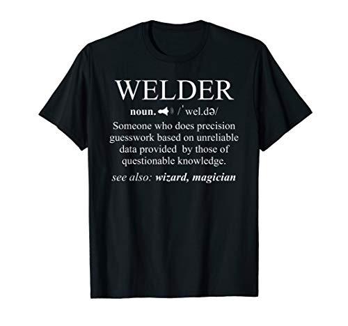 Welding T-Shirt Welder Funny Noun Definition Weld