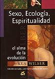 Sexo, Ecología, Espiritualidad: El alma de la evolución (Conciencia...