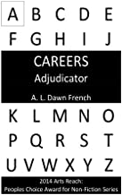 Careers: Adjudicator