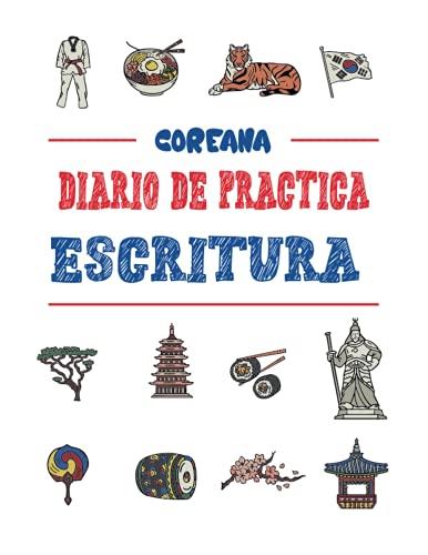 Diario de Práctica Escritura Coreana: Cuaderno de ejercicios para caracteres Hangul - Diario de registro para caligrafía - Entrenamiento de escritura ... - Para adultos, niños o adolescentes