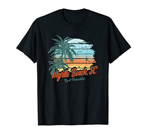 Myrtle Beach South Carolina Shirt Lost Paradise